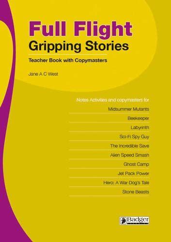 Full Flight Gripping Stories: Teacher Book + CD Badger Learning