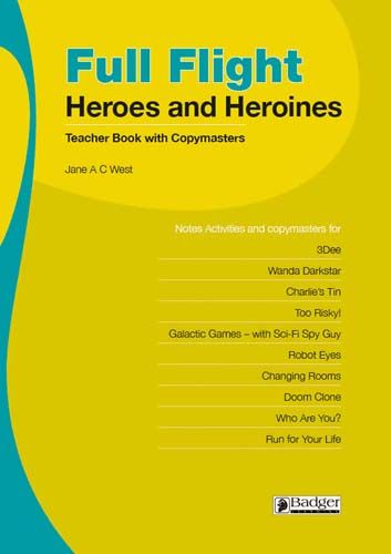 Full Flight Heroes and Heroines: Teacher Book + CD Badger Learning
