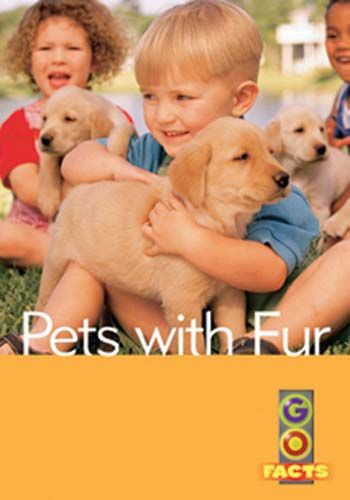 Pets With Fur (Go Facts Level 1) Badger Learning