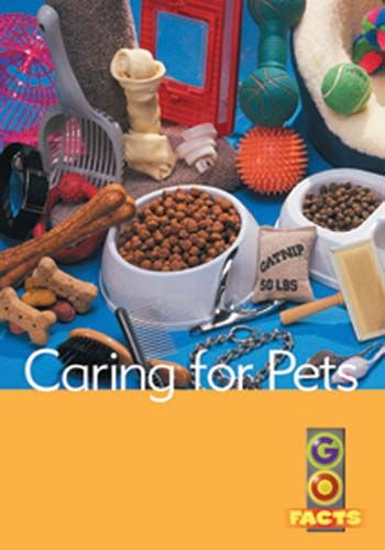 Caring for Pets (Go Facts Level 1) Badger Learning