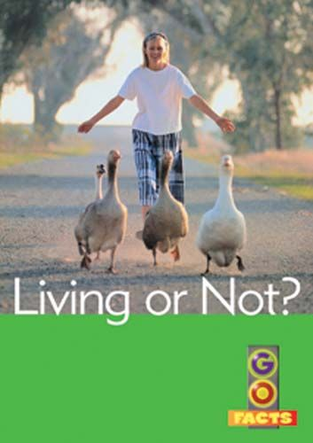 Living or Not (Go Facts Level 1) Badger Learning
