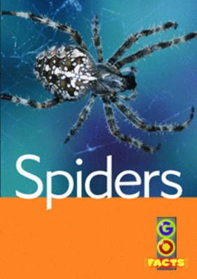 Spiders (Go Facts Level 2) Badger Learning