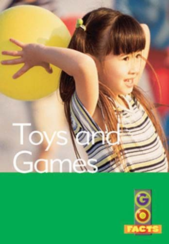 Toys and Games (Go Facts Level 2) Badger Learning