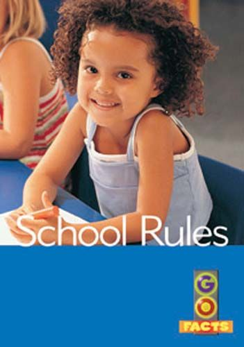 School Rules (Go Facts Level 3) Badger Learning