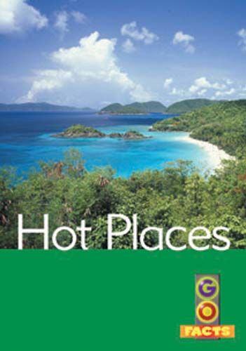 Hot Places (Go Facts Level 3) Badger Learning