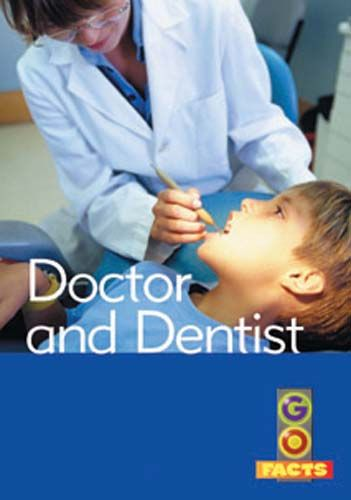 Doctors & Dentists (Go Facts Level 4) Badger Learning