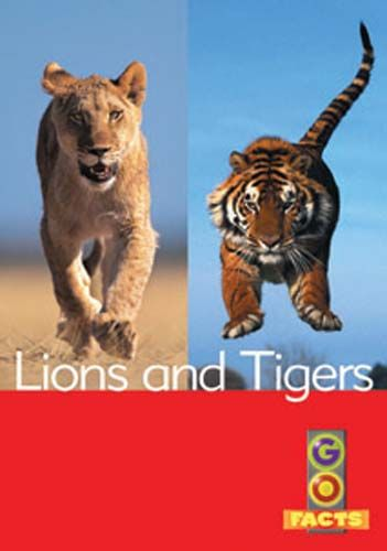 Lions & Tigers (Go Facts Level 4) Badger Learning