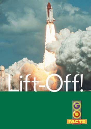 Lift Off! (Go Facts Level 4) Badger Learning