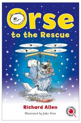 Orse to the Rescue Badger Learning