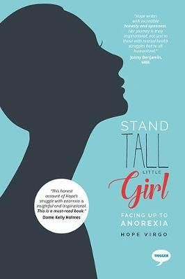 Stand Tall Little Girl: Facing Up to Anorexia Badger Learning