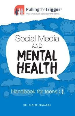 Social Media & Mental Health: Handbook for Teens Badger Learning