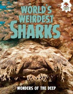 Shark! World's Weirdest Sharks Badger Learning