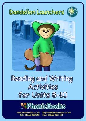Dandelion Launchers: Reading and Writing Activities for Units 8-10 Badger Learning