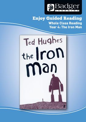 Enjoy Whole Class Guided Reading: The Iron Man Teacher Book Badger Learning