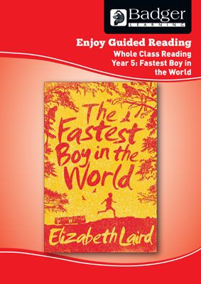 Enjoy Whole Class Guided Reading: The Fastest Boy in the World Teacher Book Badger Learning