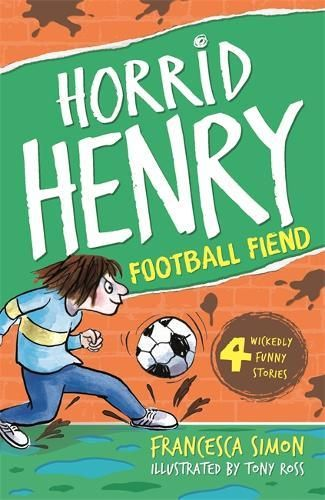 Horrid Henry and the Football Fiend - Pack of 6 Badger Learning