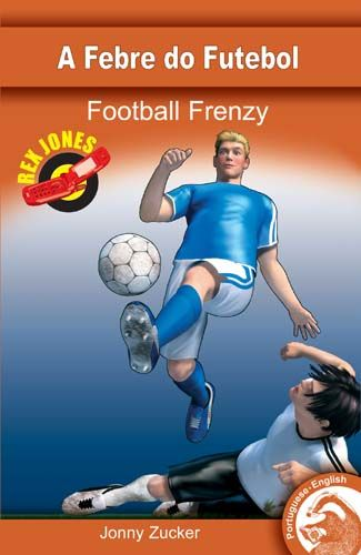 Football Frenzy (English/Portuguese Edition) Badger Learning