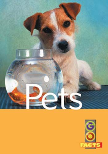 Pets (Go Facts Level 1) Badger Learning