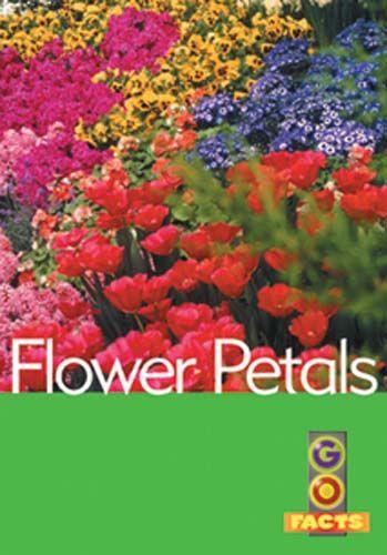 Flower Petals (Go Facts Level 1) Badger Learning