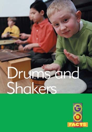 Drums and Shakers (Go Facts Level 2) Badger Learning
