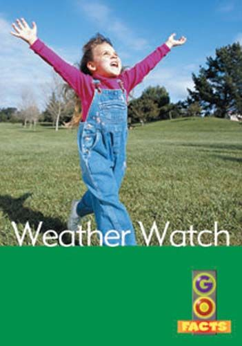 Weather Watch (Go Facts Level 3) Badger Learning