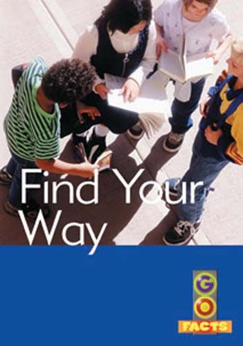 Find Your Way (Go Facts Level 4) Badger Learning