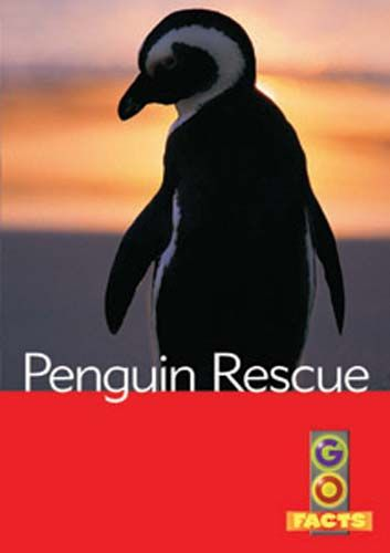 Penguin Rescue (Go Facts Level 4) Badger Learning