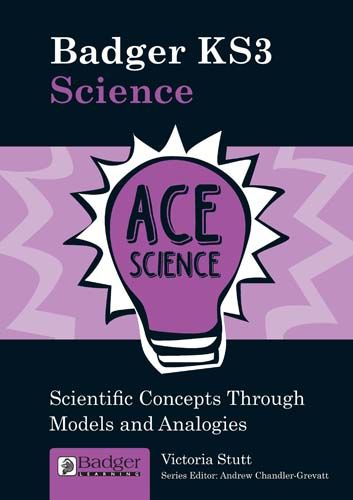 ACE Science: Considering Concepts through Models and Analogies Teacher Book + CD Badger Learning