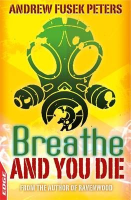 Breathe and You Die! Badger Learning