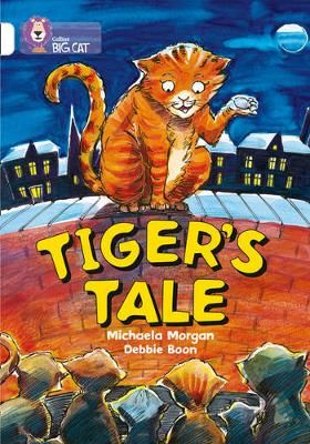 Tiger's Tales: Band 10/White Badger Learning