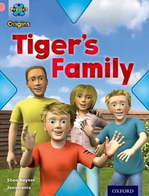 Project X Origins: Pink Book Band, Oxford Level 1+: My Family: Tiger's Family Badger Learning