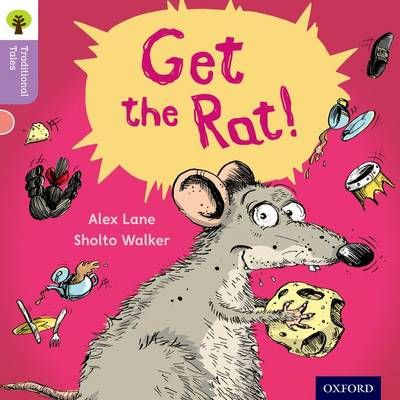 Oxford Reading Tree Traditional Tales: Level 1+: Get the Rat! Badger Learning