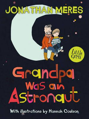 Grandpa Was an Astronaut Badger Learning