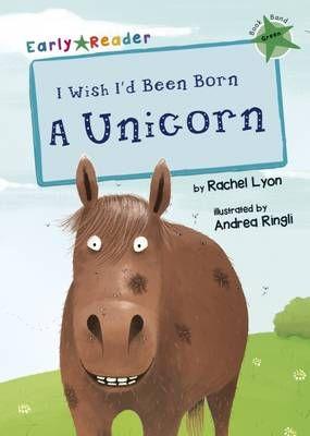 I Wish I'd Been Born a Unicorn Badger Learning