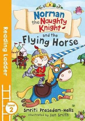 Norman the Naughty Knight and the Flying Horse Badger Learning