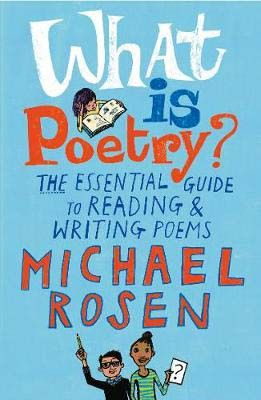 What Is Poetry?: The Essential Guide to Reading and Writing Poems Badger Learning
