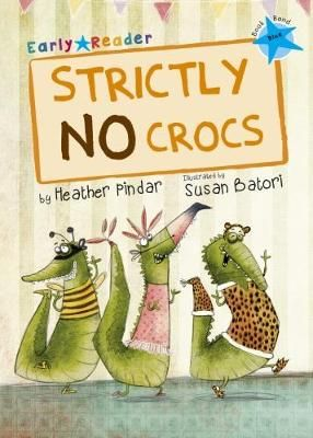 Strictly No Crocs Early Reader Badger Learning