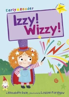 Izzy! Wizzy!  Badger Learning