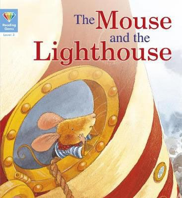 The Mouse & the Lighthouse Badger Learning