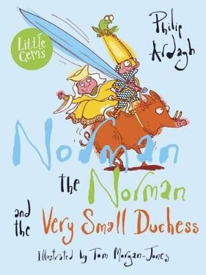 Norman the Norman & the Very Small Duchess Badger Learning
