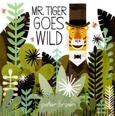 Mr Tiger Goes Wild Badger Learning