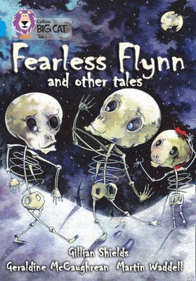 Fearless Flyn and Other Tales Badger Learning