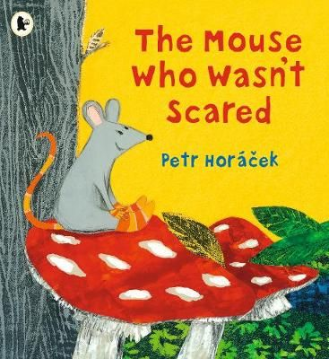 Mouse Who Wasn't Scared Badger Learning