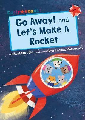 Go Away! & Let's Make a Robot Badger Learning