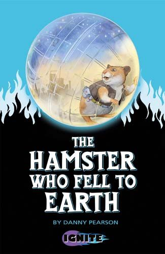 The Hamster Who Fell to Earth Badger Learning