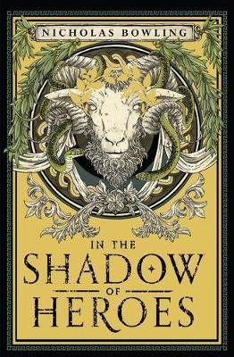 In the Shadow of Heroes