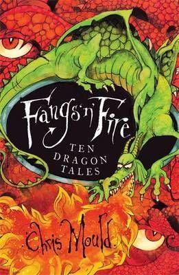 Fangs 'n' Fire: Ten Dragon Tales