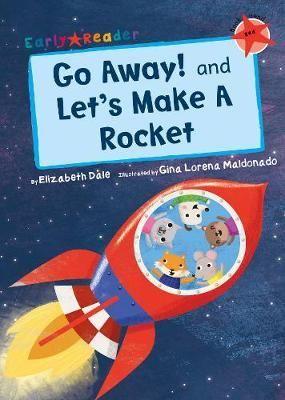 Go Away! & Let's Make a Robot