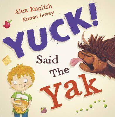 Yuck Said the Yak