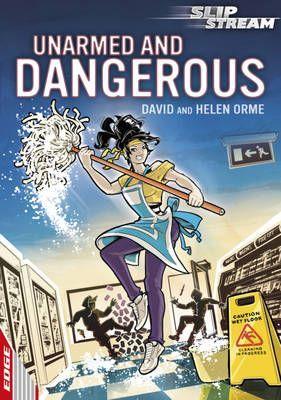 Unarmed & Dangerous